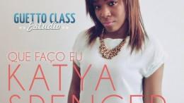 Katya Spencer - Que Faço Eu
