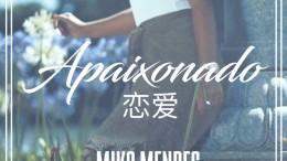 Mika Mendes - Apaixonado (feat. Claudio Ismael)