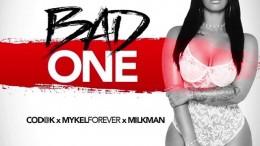 Cod@k, Mykel Forever & Milkman - Bad One
