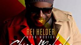 Rei Helder - Chica Maboba