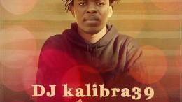 DJ Kalibra39 - Está Doce