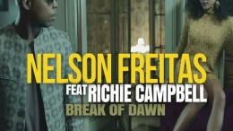 Nelson Freitas - Break of Dawn (feat. Richie Campbell)
