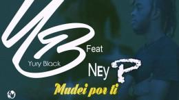 Yury Black - Mudei Por Ti (feat. Ney P)