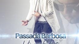 Passada Barbosa - Late Night Love