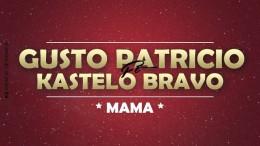 Gusto Patricio & Kastelo Bravo