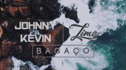 Johnny Lima - Bagaço (feat. Kevin Lima)
