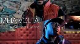 Master Jake - Meia Volta (feat. NGA)