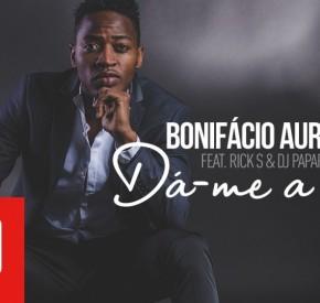 Bonifácio Aurio - Dá-me a Ideia (feat. Rick S & DJ Paparazzi)