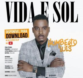 Humberto Luís - Vida e Sol