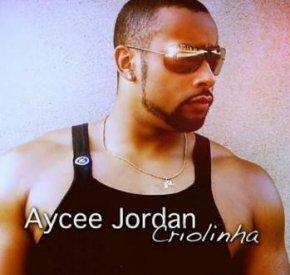 Aycee Jordan - Criolinha (feat. Shana)