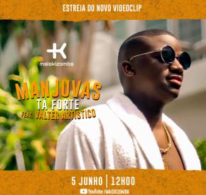 Manjuvas - Tá Forte (feat. Valter Artístico)