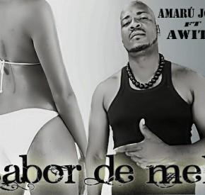 Amaru Jone - Sabor de Mel (feat. Awito Sumail)
