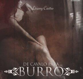 Liriany Castro - De Cavalo Pra Burro