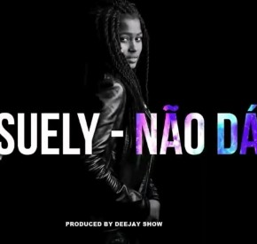 Suely - Não dá