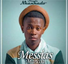 Messias Maricoa - Madoda