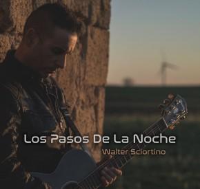 Walter Sciortino - Los Pasos De La Noche