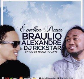 DJ Rick Star & Bráulio Alexandre