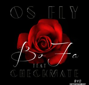 Os Fly - Bo Fã (feat. Checkmate)