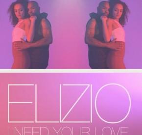 Elizio - I Need Your Love