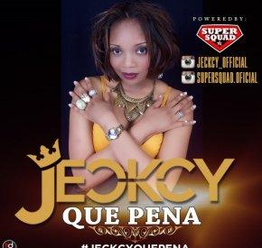 Jeckcy - Que Pena