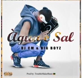 DJ CM & Big Boys - Água & Sal