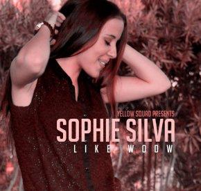 Sophie Silva - Like Woow