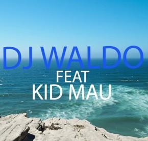 DJ Waldo - Dona da Minha Vida (feat. Kid Mau)