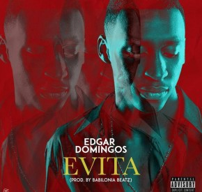 Edgar Domingos - Evita