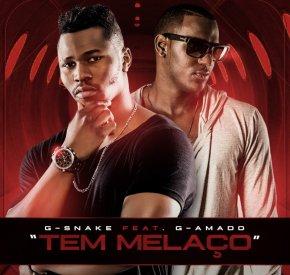 G-Snake - Tem Melaço (feat. G-Amado)