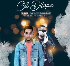 Gil Dilopa - Tá Duro (feat. Kletuz Gabeladas)