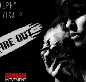 Ralphy - Fire Out (feat. Visa P)