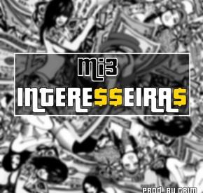 Mi3 - Interesseiras