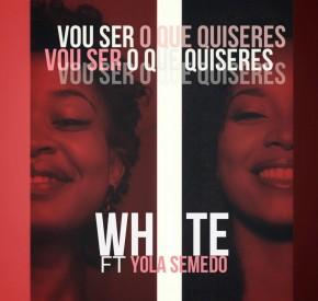 White - Vou Ser