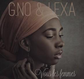 G.No & Lexa - Vous Les Femmes