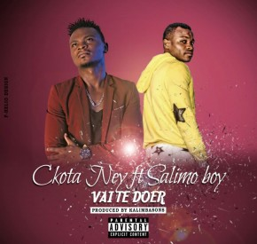 Ckota Ney - Vai Te Doer (feat. Salimo Boy)