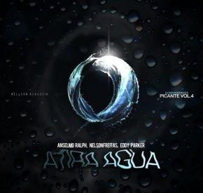 Anselmo Ralph - Atira Água (feat. Nelson Freitas & Eddy Parker)