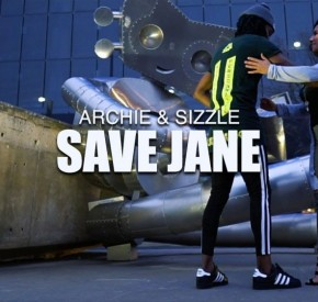 Archie & Sizzle - Save Jane