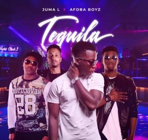Juma L - Tequila (feat. Afoba Boyz)
