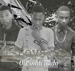 T-Boys Team - O Condenado