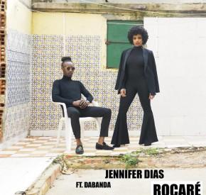 Jennifer Dias - Roçaré (feat. Dabanda)