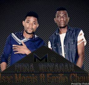 Isac Morais - Me Pega Devagar (feat. Ercilio Chaur)