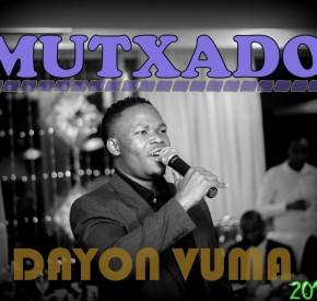 Dayon Vuma - Mutxado