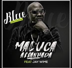 Blue Santa Máfia - Maluca Assanhada (feat. Jay Wime)