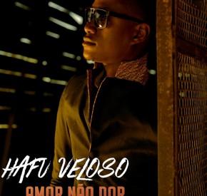 Hafu Veloso - Amor Não Dor