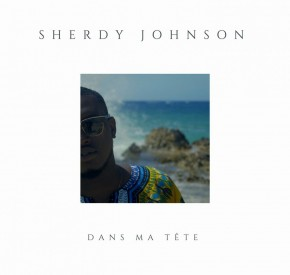 Sherdy Johnson - Dans Ma Tête