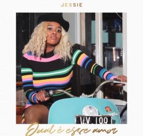 Jessie - Qual é Esse Amor