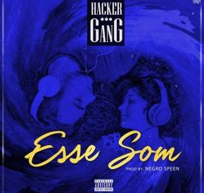 Hacker Gang - Esse Som