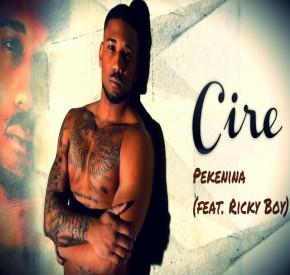 Cire - Pekenina (feat. Ricky Boy)