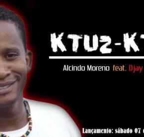 Alcindo Moreno - Ktuz Ktuz (feat. Djay Kingston)