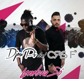 Djou Pi - Lembra Só (feat. Cris F)